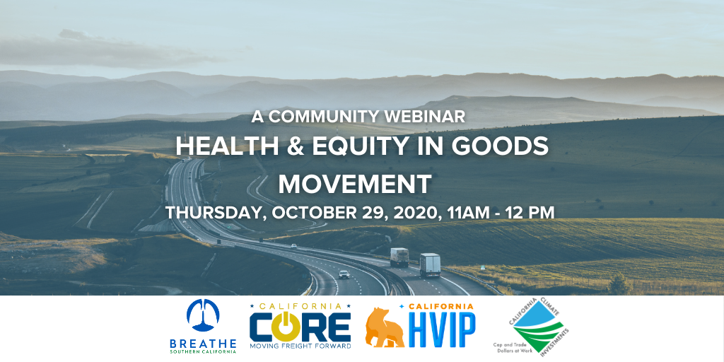 Health and Equity in Goods Movement Community Webinar flyer